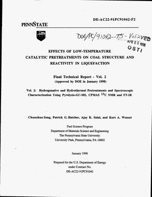 Primary view of object titled 'Effects of low-temperature catalytic pretreatments on coal structure and reactivity in liquefaction. Final technical report, Volume 2 - hydrogenative and hydrothermal pretreatments and spectroscopic characterization using pyrolysis-GC-MS, CPMAS {sup 13}C NMR and FT-IR'.