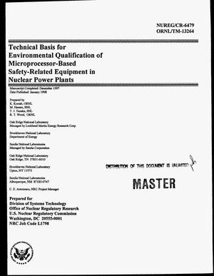 Primary view of object titled 'Technical basis for environmental qualification of microprocessor-based safety-related equipment in nuclear power plants'.