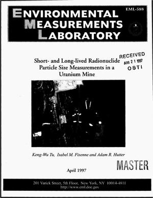 Primary view of object titled 'Short- and long-lived radionuclide particle size measurements in a uranium mine'.