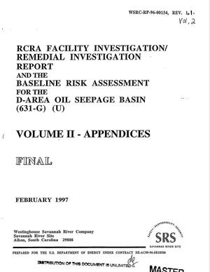 Primary view of object titled 'RCRA facility investigation/remedial investigation report and the baseline risk assessment for the D-Area oil seepage basin (631-G). Volume 2, February 1997'.