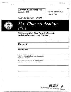 Primary view of object titled 'Site characterization plan: Yucca Mountain site, Nevada research and development area, Nevada: Consultation draft, Nuclear Waste Policy Act: Volume 2'.