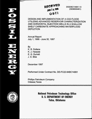 Primary view of object titled 'Design and implementation of a CO{sub 2} flood utilizing advanced reservoir characterization and horizontal injection wells in a shallow shelf carbonate approaching waterflood depletion. Annual report, July 1, 1996--June 30, 1997'.