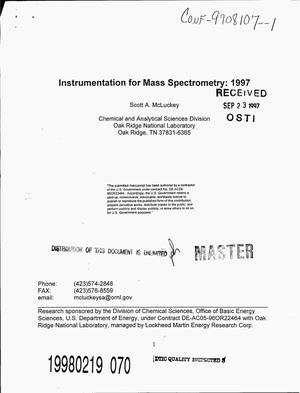 Primary view of object titled 'Instrumentation for mass spectrometry: 1997'.