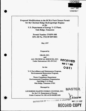 Primary view of object titled 'Proposed modifications to the RCRA post-closure permit for the Chestnut Ridge Hydrogeologic Regime at the U.S. Department of Energy Y-12 Plant, Oak Ridge, Tennessee'.