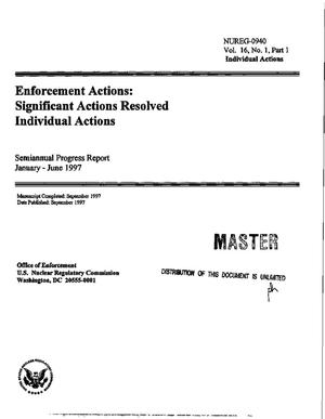 Primary view of object titled 'Enforcement actions: Significant actions resolved individual actions. Semiannual progress report, January 1997--June 1997'.