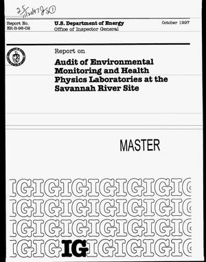 Primary view of object titled 'Audit of environmental monitoring and health physics laboratories at the Savannah River Site'.