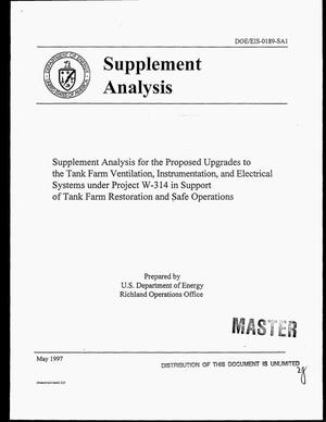 Primary view of object titled 'Supplement analysis for the proposed upgrades to the tank farm ventilation, instrumentation, and electrical systems under Project W-314 in support of tank farm restoration and safe operations'.
