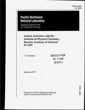 Primary view of object titled 'Liaison activities with the Institute of Physical Chemistry, Russian Academy of Sciences: FY 1997'.