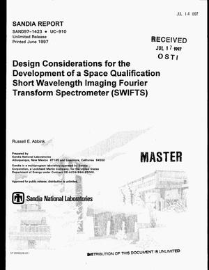 Primary view of object titled 'Design considerations for the development of a space qualification Short Wavelength Imaging Fourier Transform Spectrometer (SWIFTS)'.