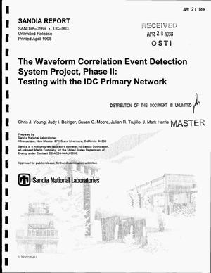 Primary view of object titled 'The Waveform Correlation Event Detection System project, Phase II: Testing with the IDC primary network'.
