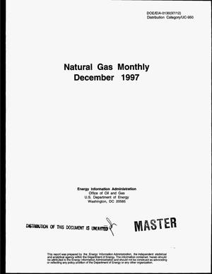Primary view of object titled 'Natural gas monthly, December 1997'.