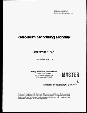 Primary view of object titled 'Petroleum marketing monthly, September 1997 with data for June 1997'.