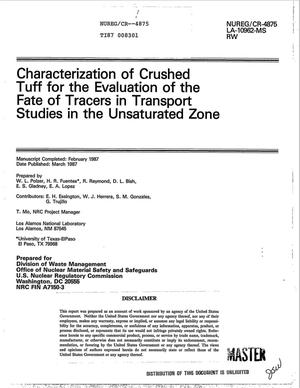 Primary view of object titled 'Characterization of crushed tuff for the evaluation of the fate of tracers in transport studies in the unsaturated zone'.
