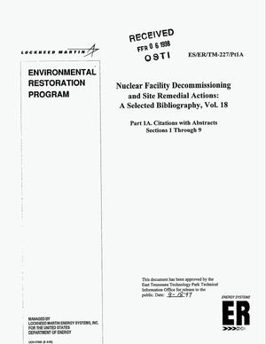 Primary view of object titled 'Nuclear facility decommissioning and site remedial actions: A selected bibliography, Volume 18. Part 1A: Citations with abstracts, sections 1 through 9'.