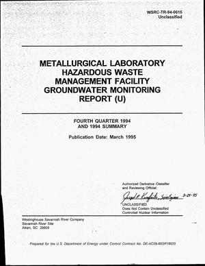 Primary view of object titled 'Metallurgical Laboratory (HWMF) Groundwater Monitoring Report, Fourth Quarter 1994'.