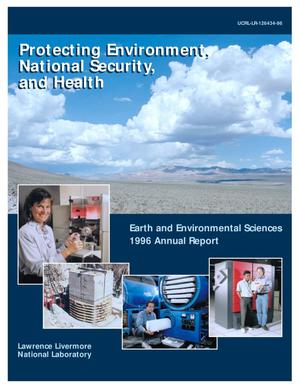 Primary view of object titled 'Protecting environment, national security, and health, earth and environment sciences 1996 annual report'.