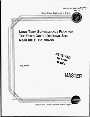 Primary view of object titled 'Long-term surveillance plan for the Estes Gulch disposal site near Rifle, Colorado'.