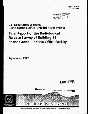 Primary view of object titled 'Final report of the radiological release survey of Building 30B at the Grand Junction Office Facility'.