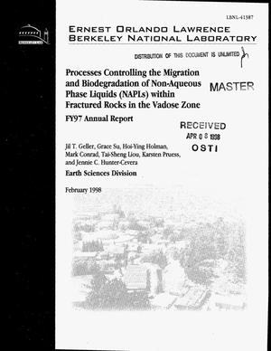 Primary view of object titled 'Processes controlling the migration and biodegradation of Non-aqueous phase liquids (NAPLs) within fractured rocks in the vadose zone FY97 annual report'.