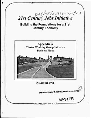 Primary view of object titled '21st Century jobs initiative - building the foundations for a 21st Century economy. Appendix A, cluster working group initiative business plans'.