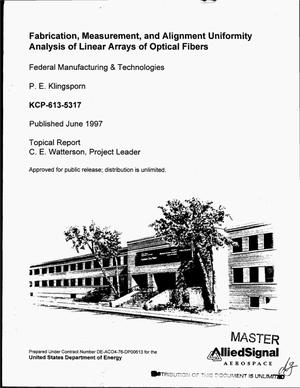 Primary view of object titled 'Fabrication, measurement, and alignment uniformity analysis of linear arrays of optical fibers'.
