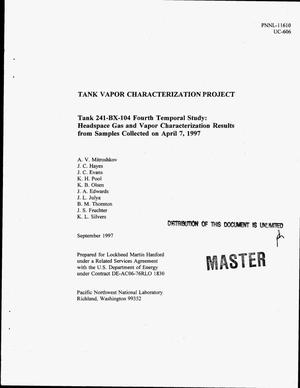Primary view of object titled 'Tank 241-BX-104 fourth temporal study: Headspace gas and vapor characterization results from samples collected on April 7, 1997. Tank vapor characterization project'.