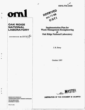 Primary view of object titled 'Implementation plan for waste management reengineering at Oak Ridge National Laboratory'.