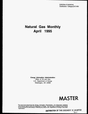 Primary view of object titled 'Natural gas monthly, April 1995'.