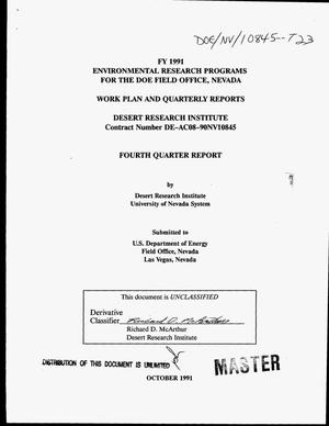 Primary view of object titled 'FY 1991 environmental research programs for the DOE Field Office, Nevada: Work plan and quarterly reports, fourth quarter report'.