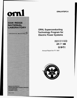 Primary view of object titled 'ORNL Superconducting Technology Program for electric power systems: Annual report for FY 1997'.