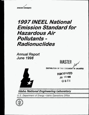 Primary view of object titled '1997 Idaho National Engineering and Environmental Laboratory (INEEL) National Emission Standards for Hazardous Air Pollutants (NESHAPs) -- Radionuclides annual report'.