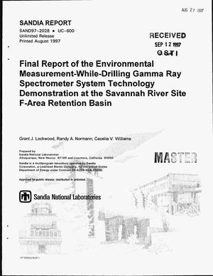 Primary view of object titled 'Final report of the environmental measurement-while-drilling-gamma ray spectrometer system technology demonstration at the Savannah River Site F-Area Retention Basin'.