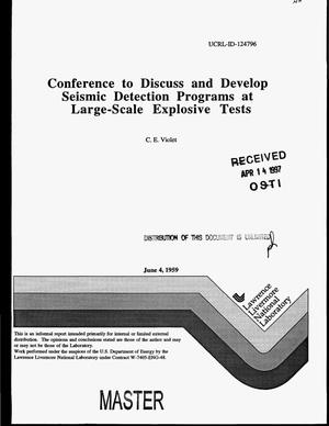 Primary view of object titled 'Conference to discuss and develop seismic detection programs at large-scale explosive tests'.