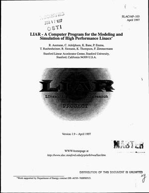 Primary view of object titled 'LIAR -- A computer program for the modeling and simulation of high performance linacs'.