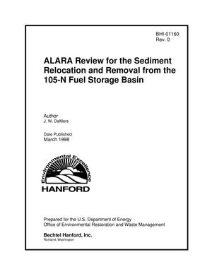 Primary view of object titled 'ALARA Review for the Sediment Relocation and Removal from the 105-N Fuel Storage Basin'.