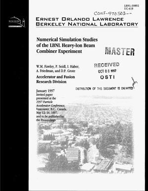 Primary view of object titled 'Numerical simulation studies of the LBNL heavy-ion beam combiner experiment'.