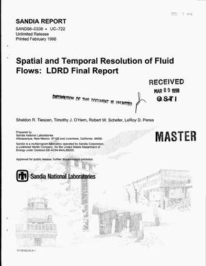 Primary view of object titled 'Spatial and temporal resolution of fluid flows: LDRD final report'.