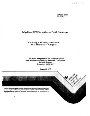 Primary view of object titled 'Polysilicon TFT fabrication on plastic substrates'.