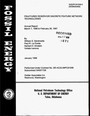 Primary view of object titled 'Fractured reservoir discrete feature network technologies. Annual report, March 7, 1996--February 28, 1997'.