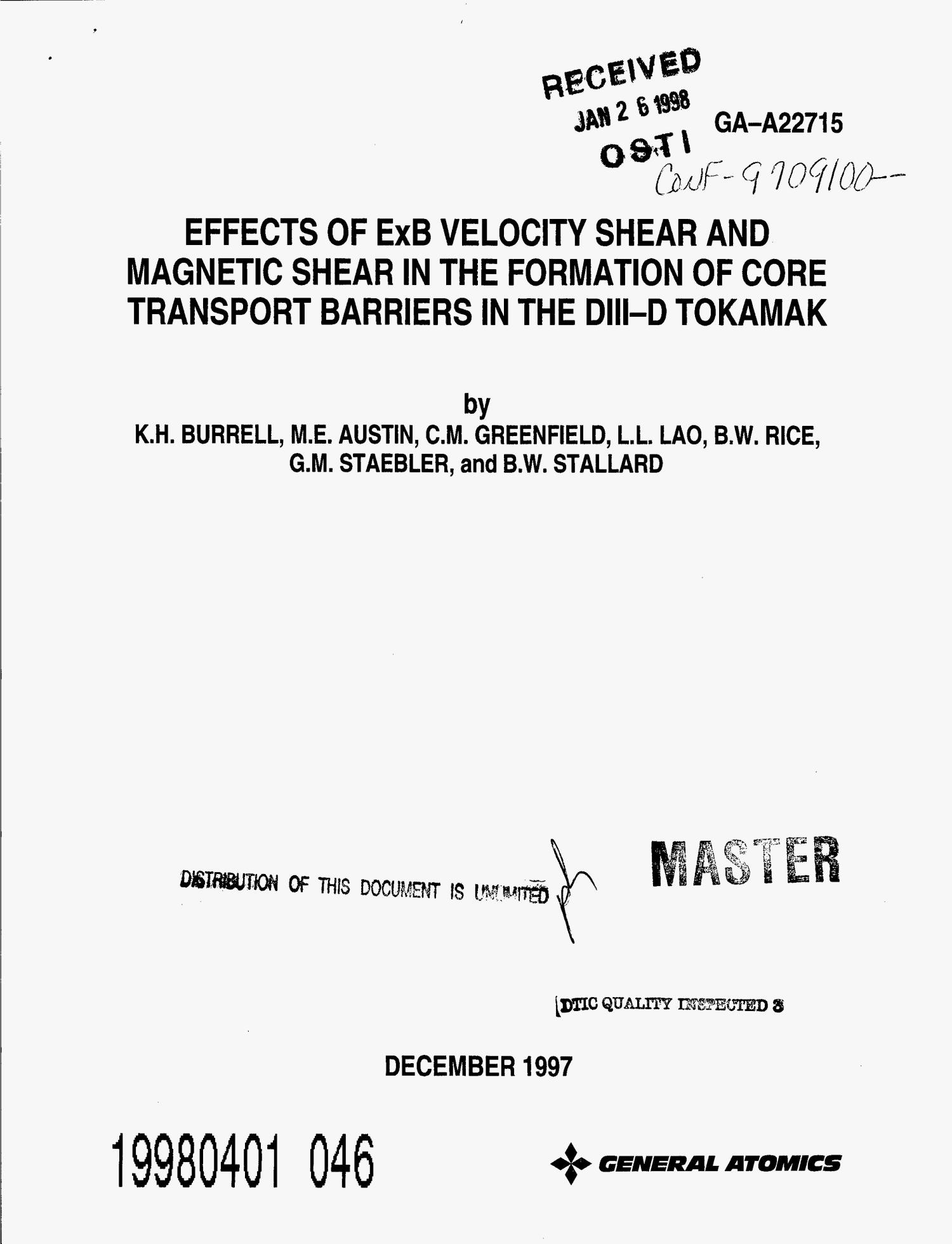 Effects of ExB Velocity Shear and Magnetic Shear in the Formation of Core Transport Barriers in the DIII-D Tokamak                                                                                                      [Sequence #]: 1 of 22