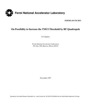 Primary view of object titled 'On possibility to increase the TMCI threshold by RF quadrupole'.