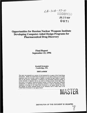 Primary view of object titled 'Opportunities for Russian Nuclear Weapons Institute developing computer-aided design programs for pharmaceutical drug discovery. Final report'.