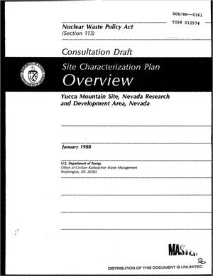 Primary view of object titled 'Site characterization plan overview: Yucca Mountain Site, Nevada Research and Development Area, Nevada: Consultation Draft'.