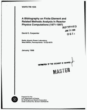 Primary view of object titled 'A bibliography on finite element and related methods analysis in reactor physics computations (1971--1997)'.