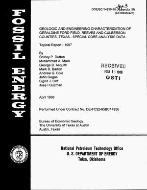 Primary view of object titled 'Geologic and engineering characterization of Geraldine Ford Field, Reeves, and Culberson Counties, Texas - special core-analysis data. Topical report, 1997'.