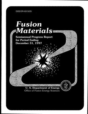 Primary view of object titled 'Fusion materials semiannual progress report for the period ending December 31, 1997'.