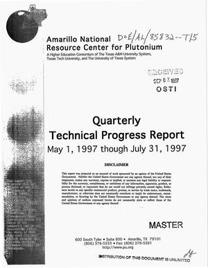 Primary view of object titled 'Amarillo National Resource Center for Plutonium. Quarterly technical progress report, May 1, 1997--July 31, 1997'.