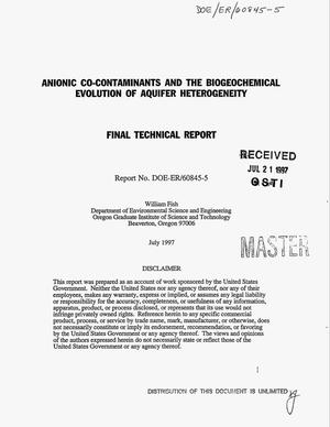 Primary view of object titled 'Anionic co-contaminants and the biogeochemical evolution of aquifer heterogeneity. Final technical report'.