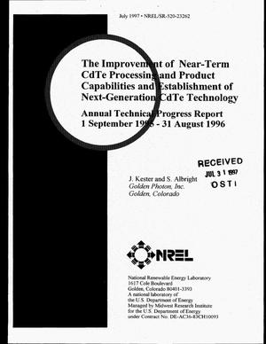 Primary view of object titled 'The improvement of near-term CdTe processing and product capabilities and establishment of next-generation CdTe technology. Annual technical progress report, September 1, 1995--August 31, 1996'.