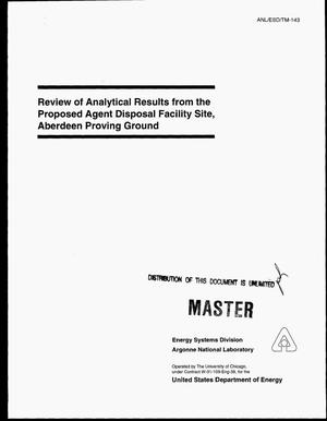 Primary view of object titled 'Review of analytical results from the proposed agent disposal facility site, Aberdeen Proving Ground'.
